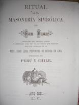 ANTIGUO RITUAL MASONICO DEL PERU, FECHADO EL 13 DE JUNIO DE 1881